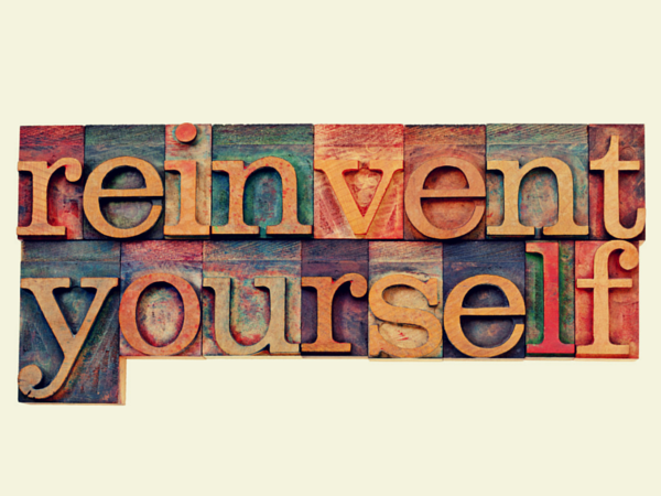The Art of Reinventing Yourself